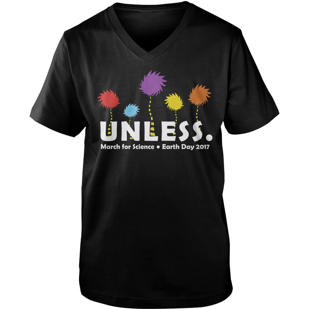UNLESS MARCH FOR SCIENCE EARTH DAY 2017 Guys V-neck