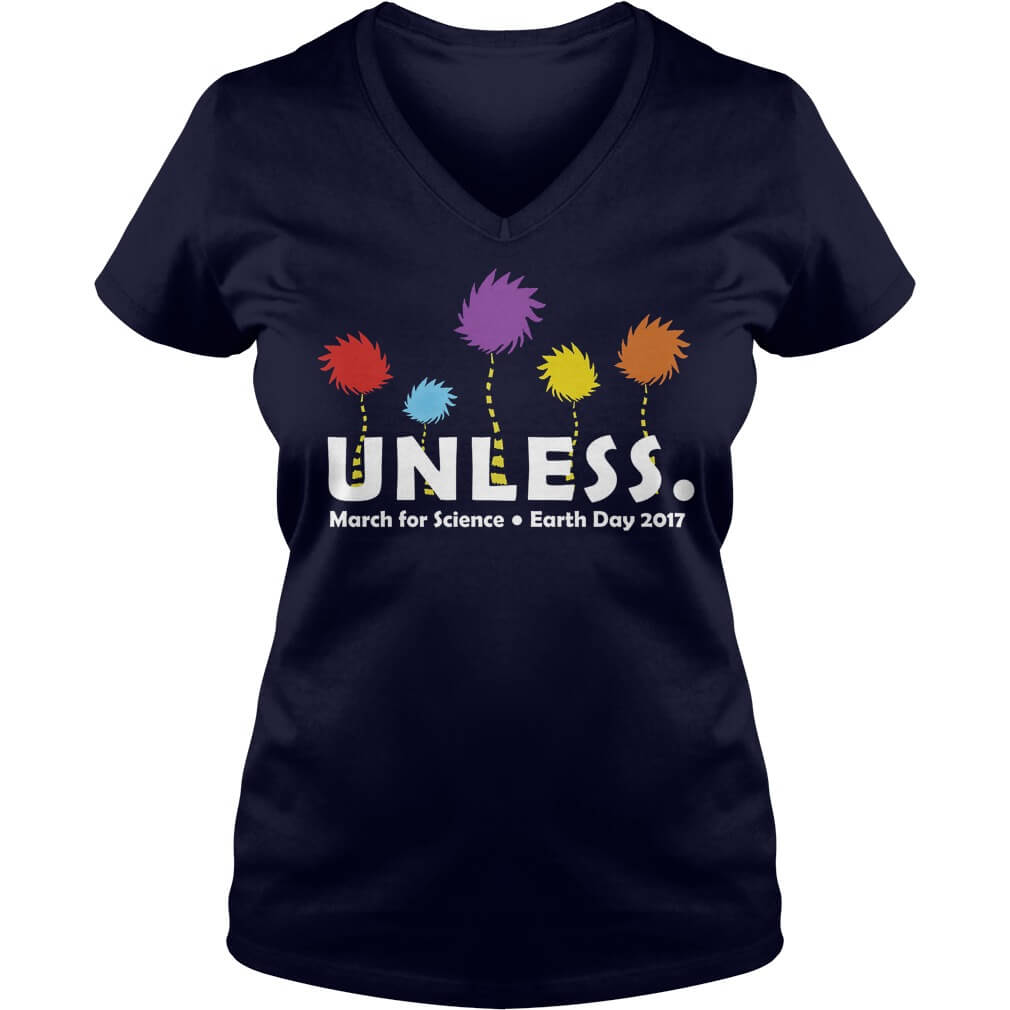 UNLESS MARCH FOR SCIENCE EARTH DAY 2017 Ladies V-Neck
