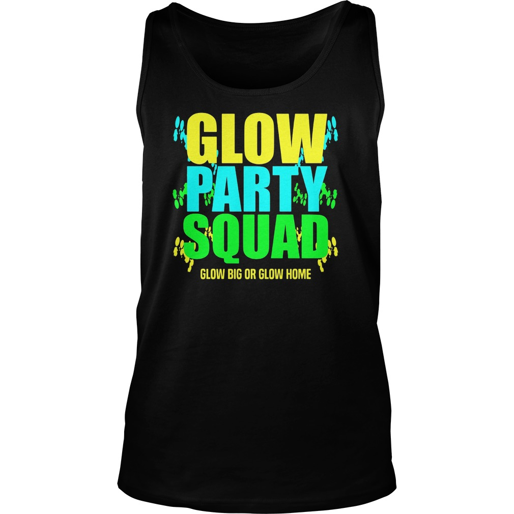glow-party-squad-glow-big-glow-home-tank-top