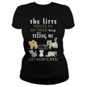 little-voices-head-keep-telling-get-cats-ladies-shirt
