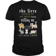 little-voices-head-keep-telling-get-cats-shirt