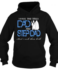 two-titles-dad-step-dad-hoodie