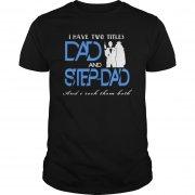 two-titles-dad-step-dad-shirt