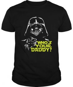 whos-daddy-star-wars-shirt