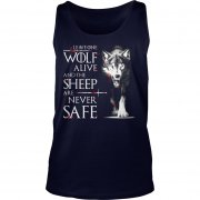 Leave One Wolf Alive And The Sheep Are Never Safe Unisex Tank Top