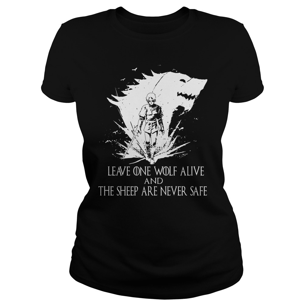 Leave One Wolf Alive Sheep Never Safe Ladies Shirt