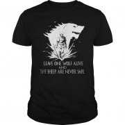 Leave One Wolf Alive Sheep Never Safe Shirt