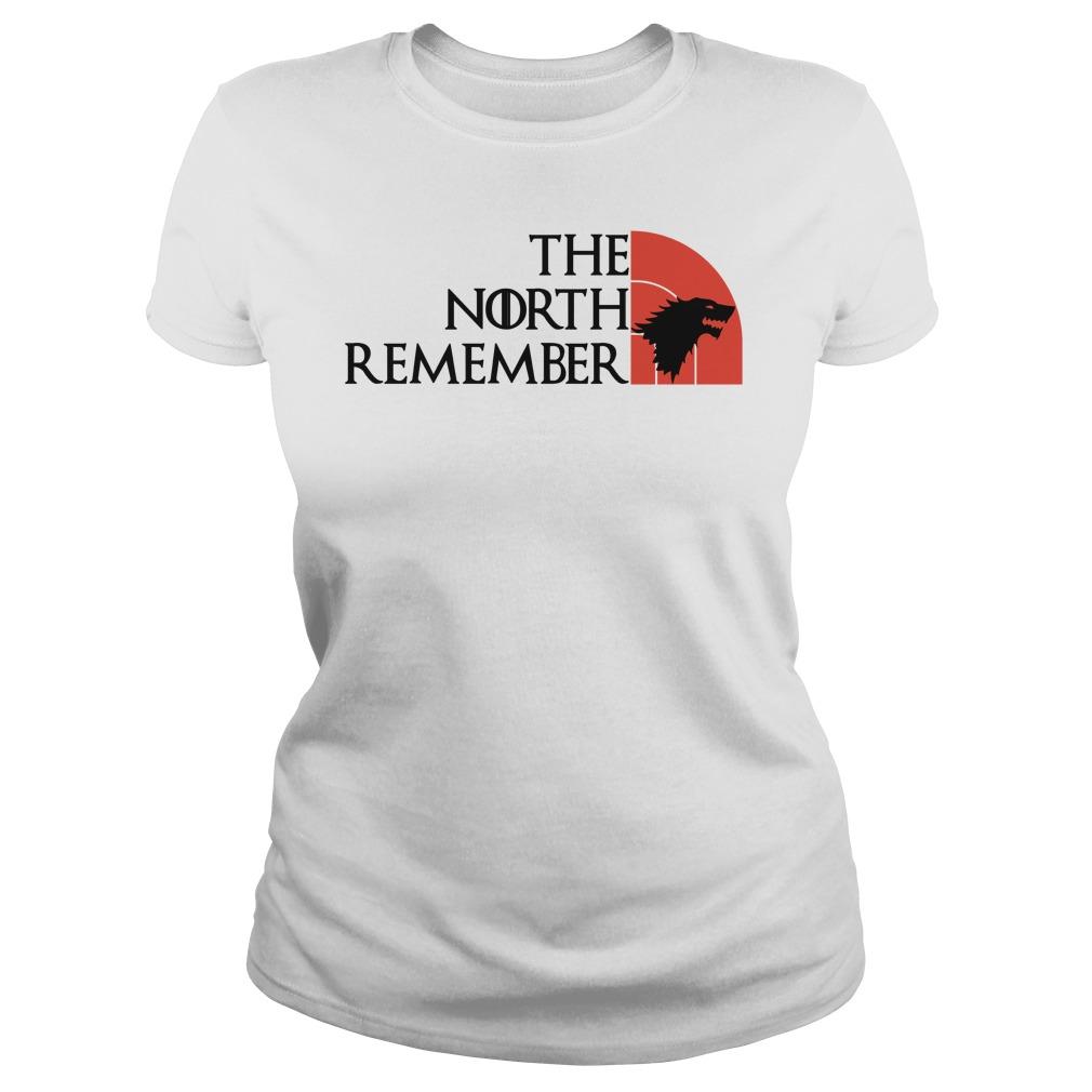 North Remembers Ladies Shirt