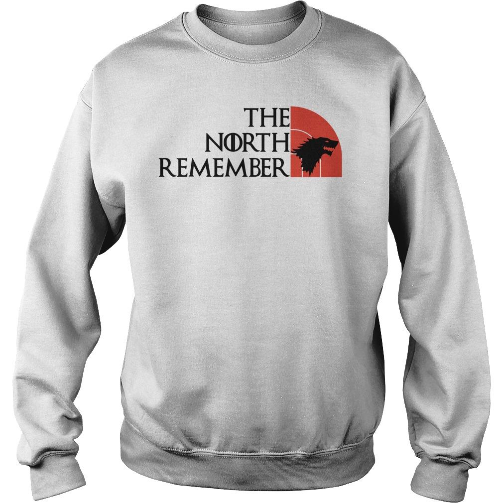 North Remembers Sweat Shirt