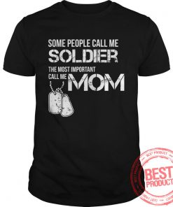 people-call-solidier-important-call-mom-shirt-2