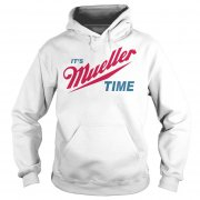 Robert Mueller Time Resist Anti Trump Hoodie