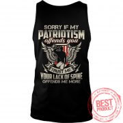 sorry-patriotism-offends-trust-lack-spine-offends-tank-top