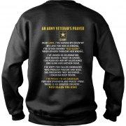 An Army Veterans Prayer Sweat Shirt