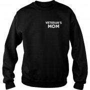 Veterans Mom Sweat Shirt