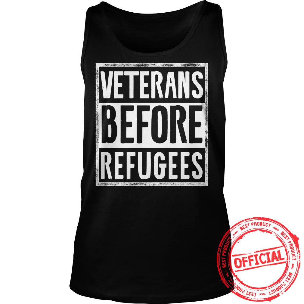 Veterans Before Refugees Tank Top