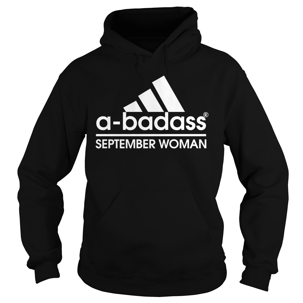 A Badass September Woman Hoodie