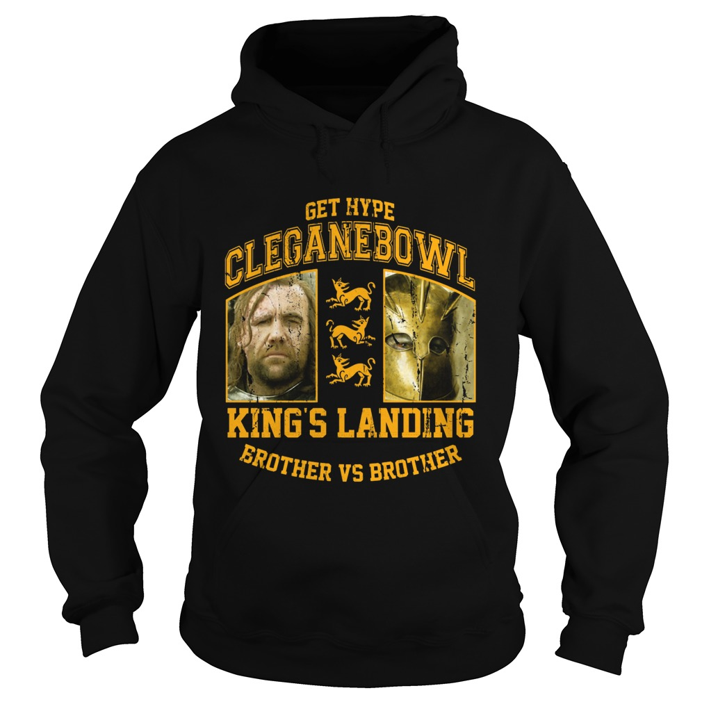 Cleganebowl Kings Brother Hoodie