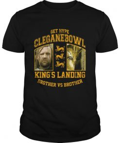 Cleganebowl Kings Brother Shirt