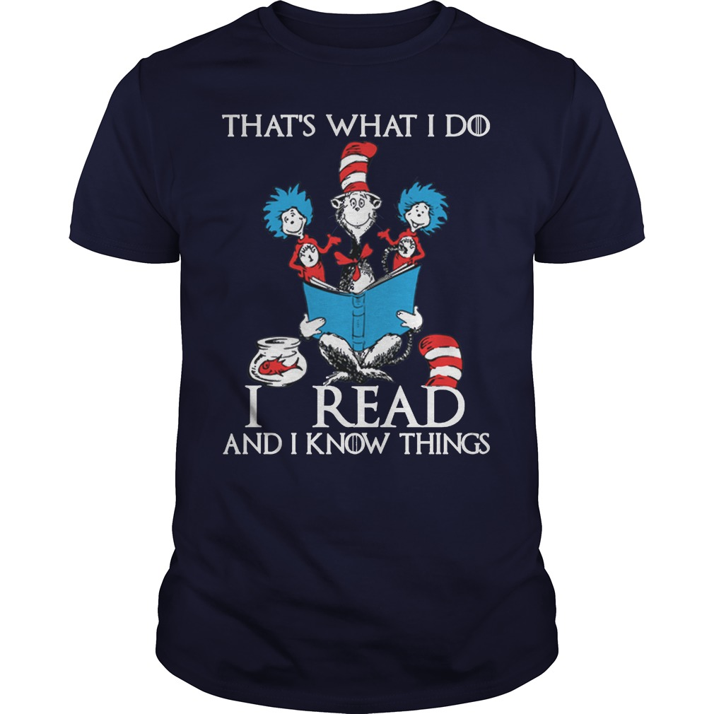 Dr Seuss Read Know Things Shirt