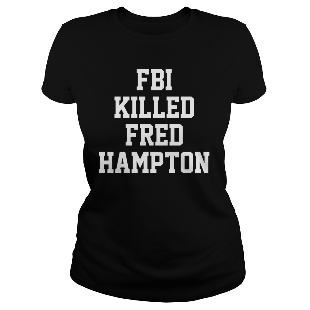 Fbi Killed Fred Hampton Ladies