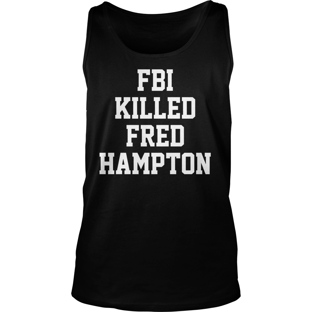 Fbi Killed Fred Hampton Tank Top
