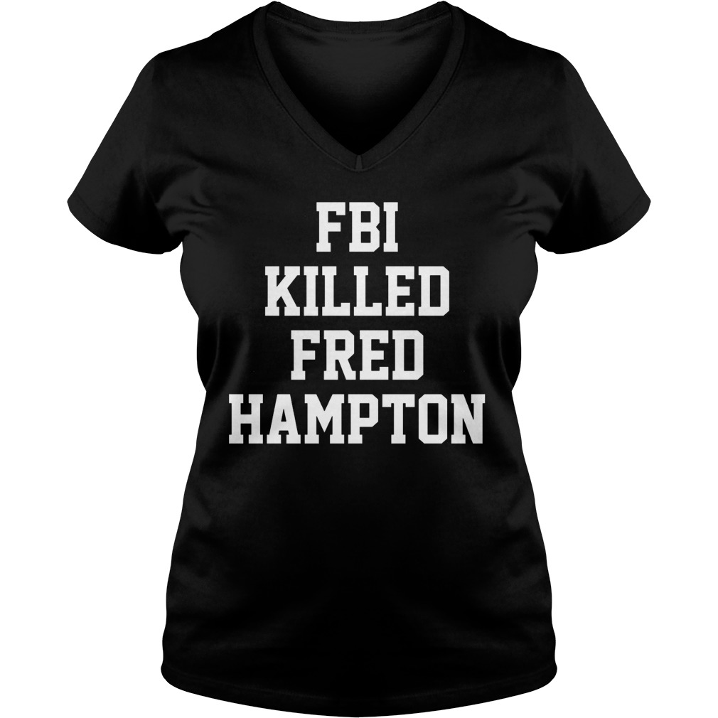 Fbi Killed Fred Hampton V Neck