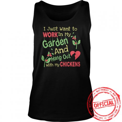 Garden And Chickens Lovers Shirt