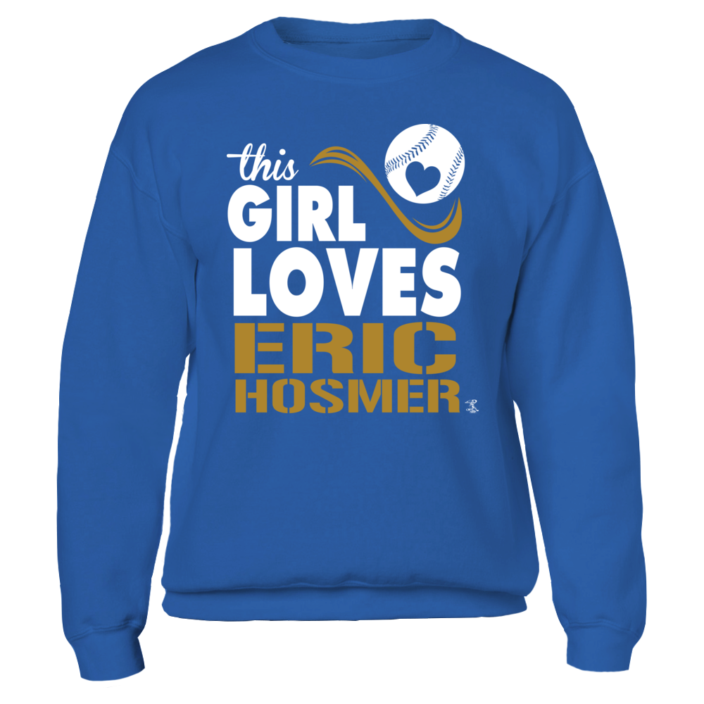 Girl Loves Eric Hosmer Fleece Crew