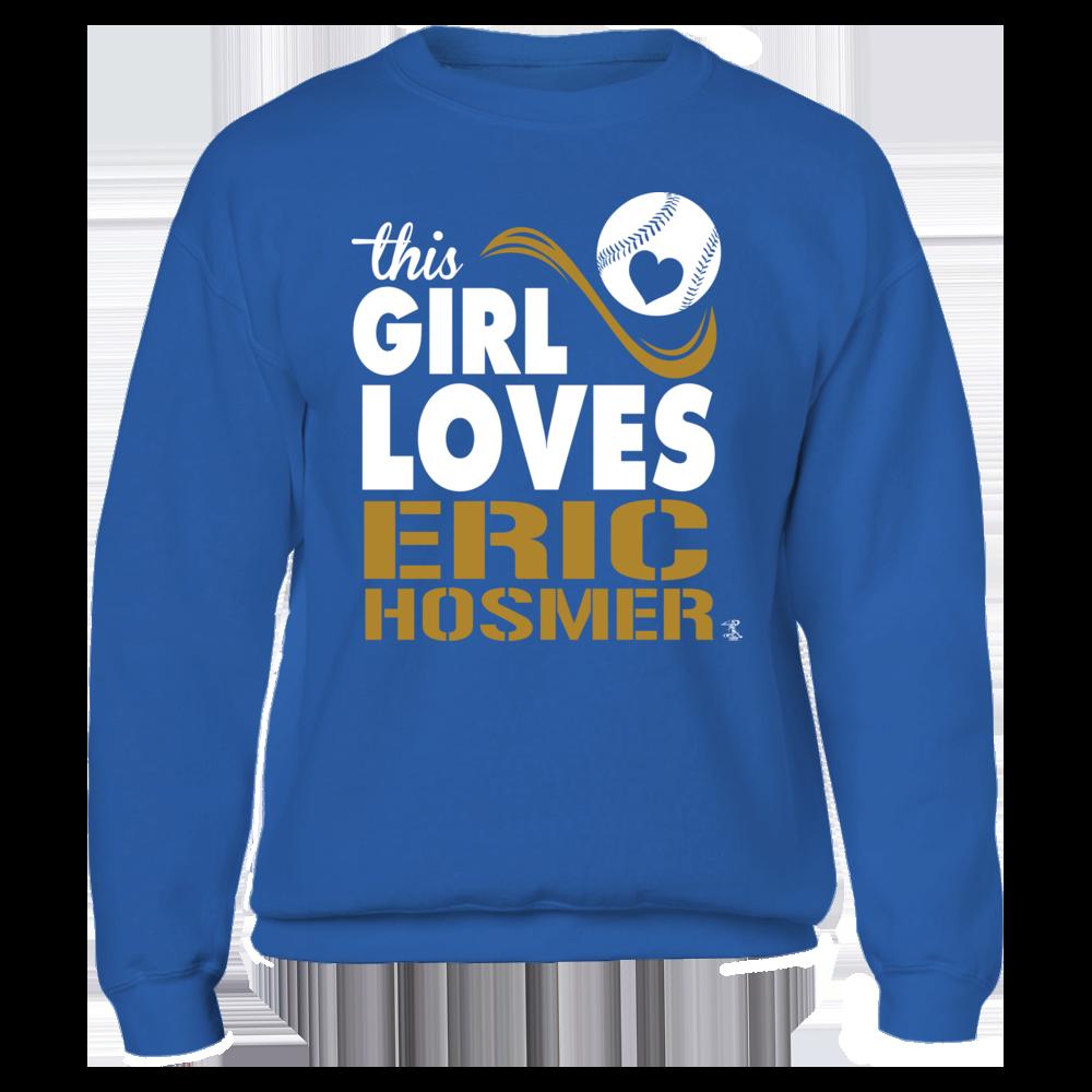 Girl Loves Eric Hosmer Fleece Crew