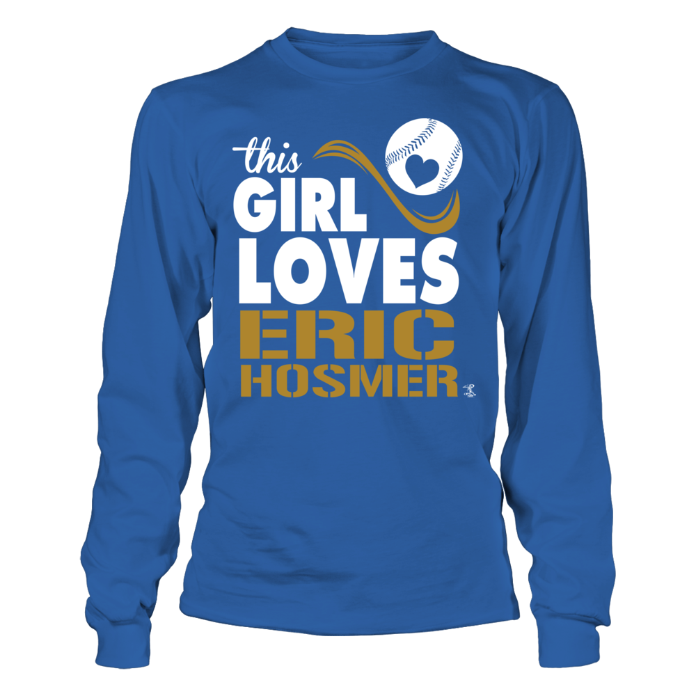 Girl Loves Eric Hosmer Longsleeve Tee