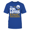 Girl Loves Eric Hosmer Shirt