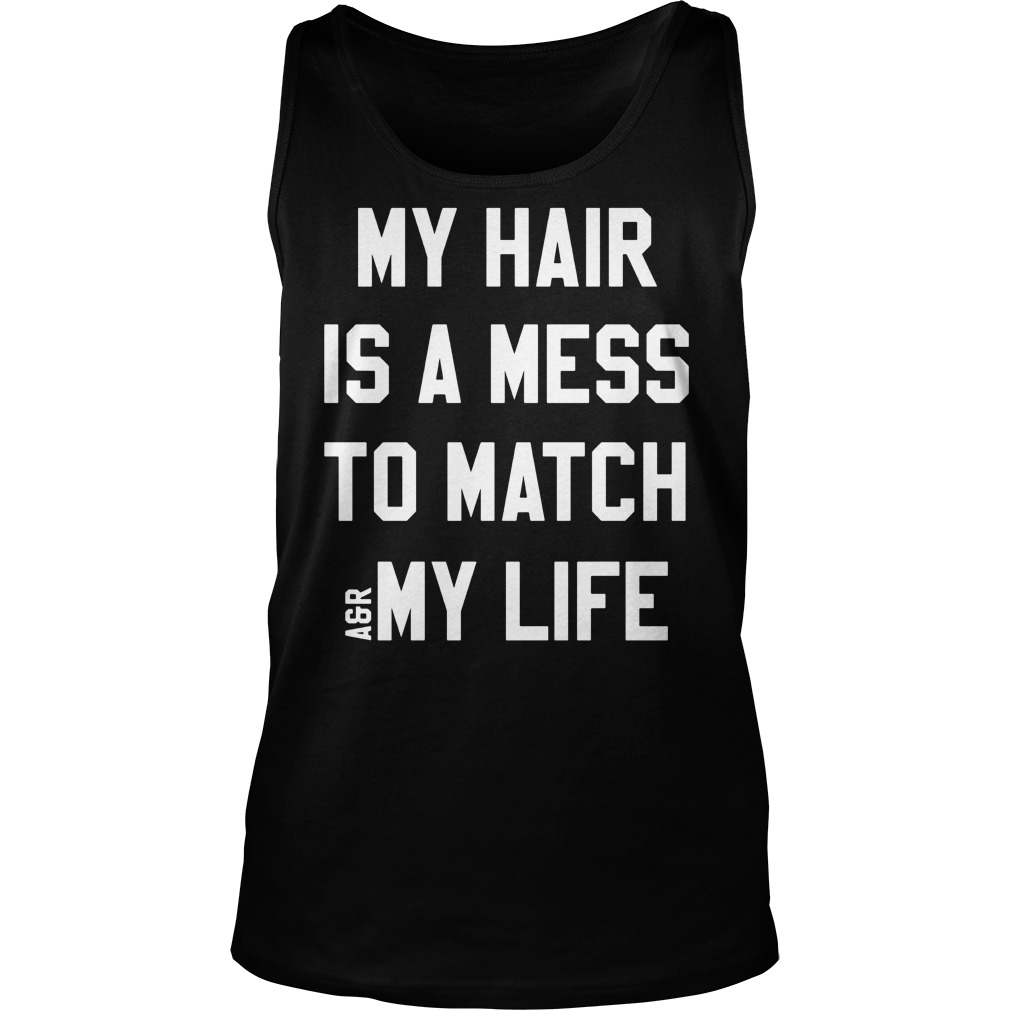 Hair Mess Match Life Tank Top