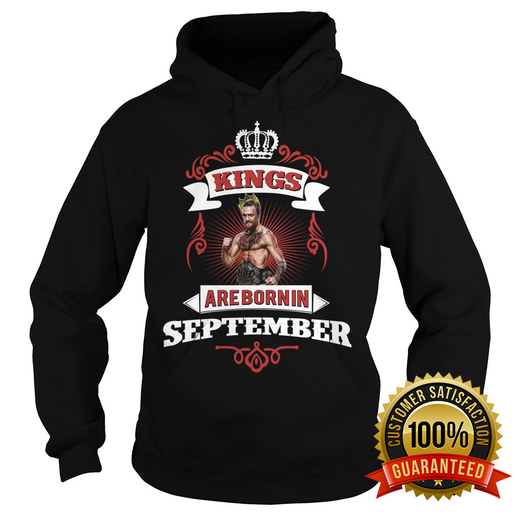 Kings Are Born In September Conor Mcgregor Shirt