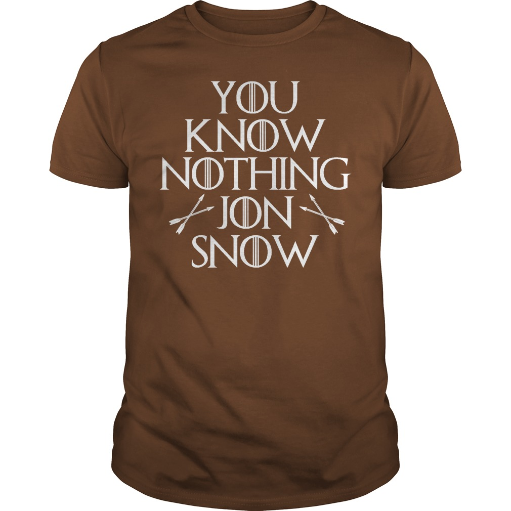 You Know Nothing Jon Snow Brown Guy Shirt