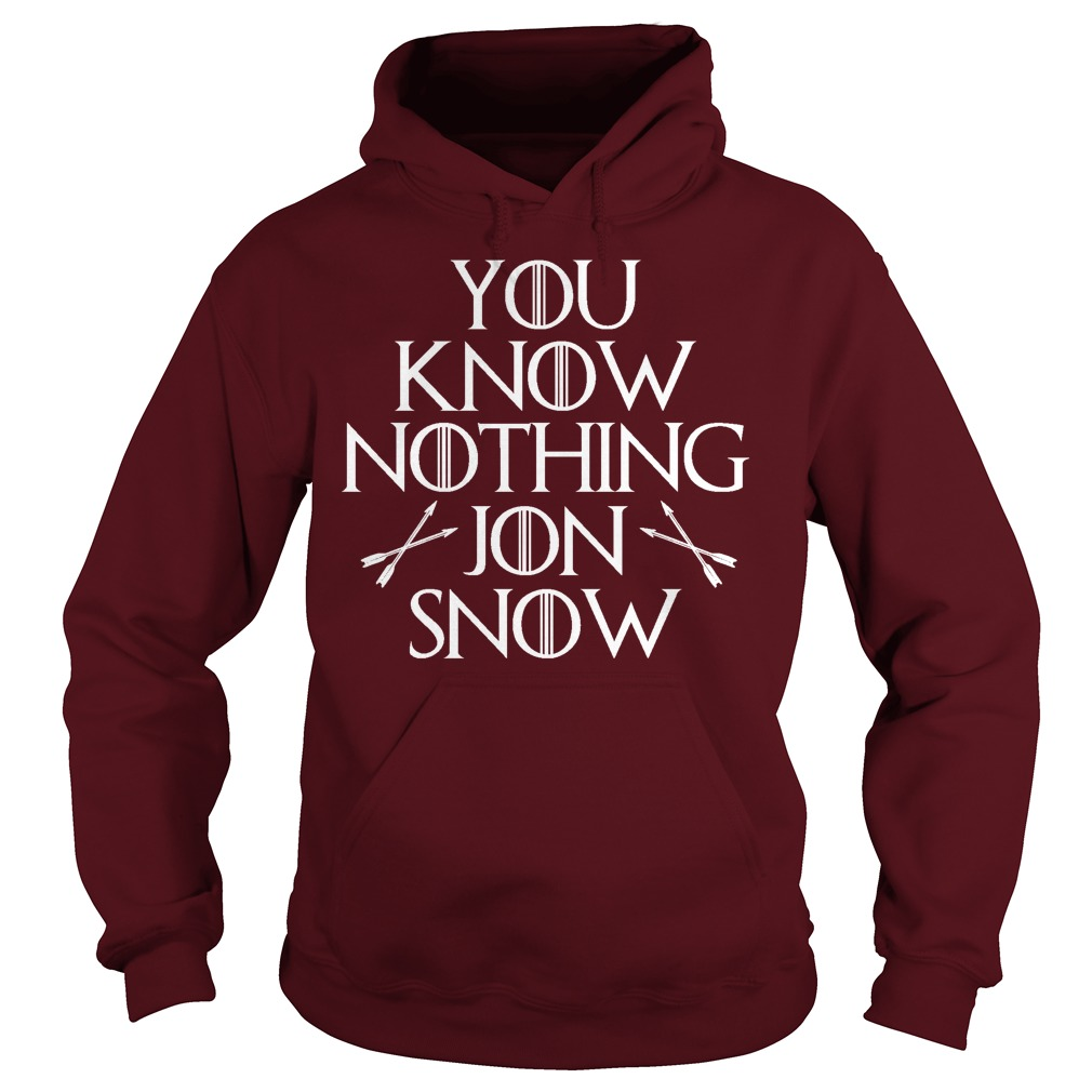 You Know Nothing Jon Snow Hoodie