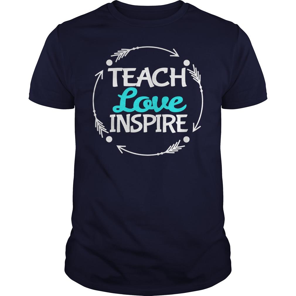 Love Teach Inspire Guy Shirt