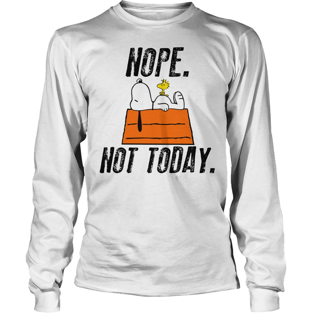 Snoopy Peanuts Nope Not Today Longsleeve Tee