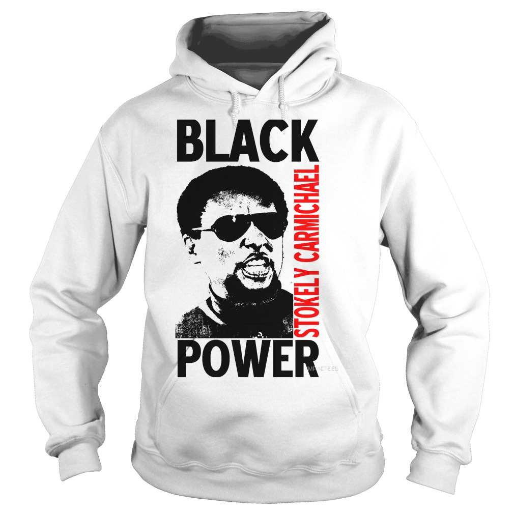 Stokely Carmichael Black Power Hoodie
