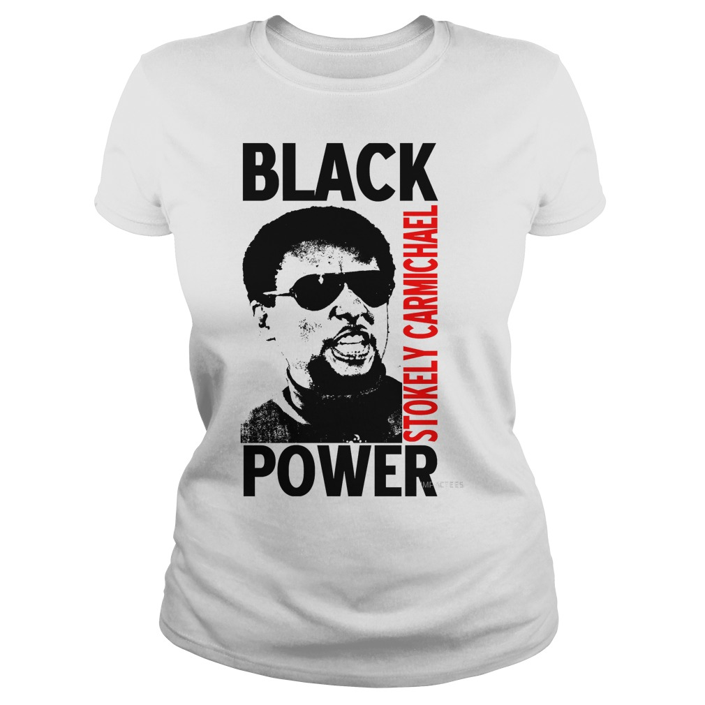 Stokely Carmichael Black Power Lady Shirt