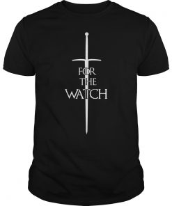 For The Watch Game Of Thrones Guy Shirt