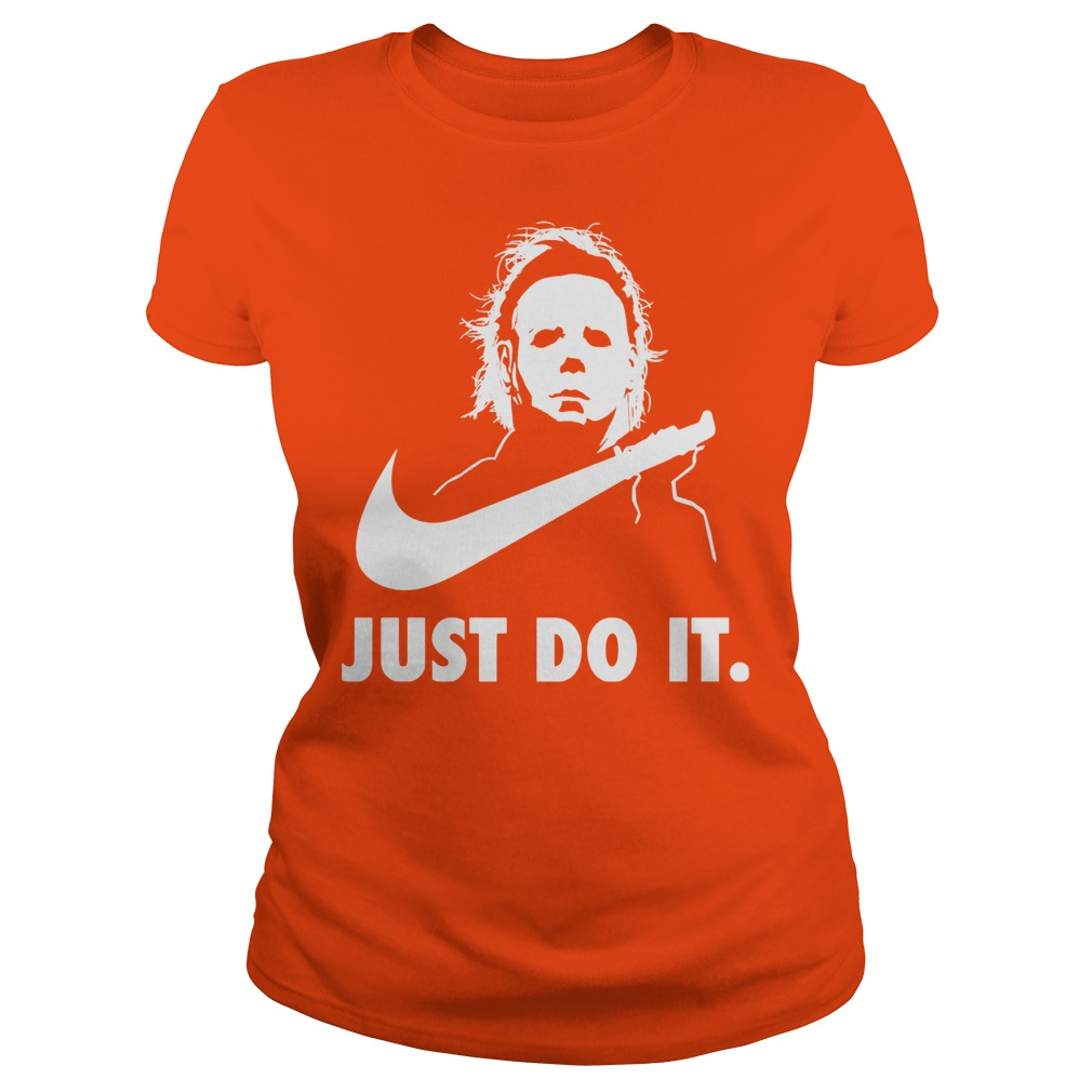 Just Do It Michael Myers Halloween Ladies Tee