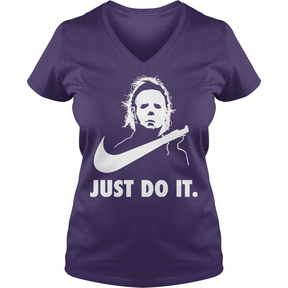 Just Do It Michael Myers Halloween Ladies V Neck