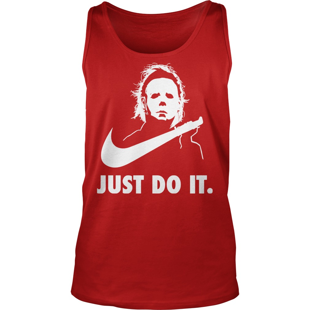 Just Do It Michael Myers Halloween Tank Top