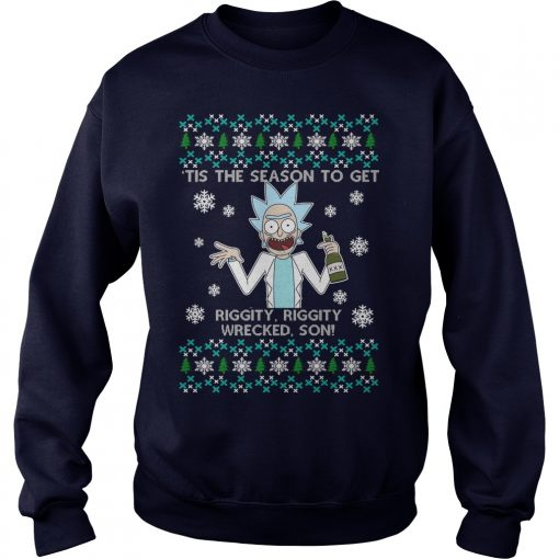 Rick And Morty Christmas Tis The Season To Get Riggity Riggity Sweater