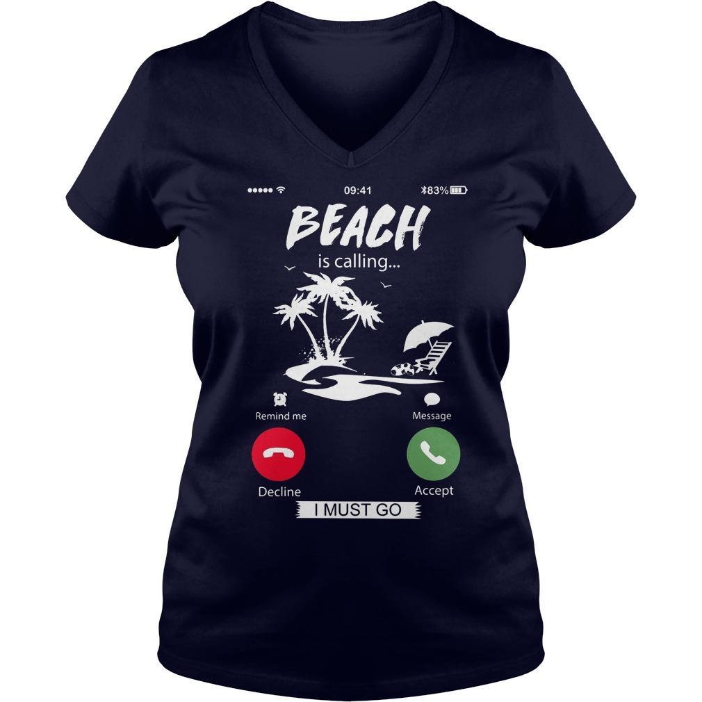 Beach Calling Must Go V Neck