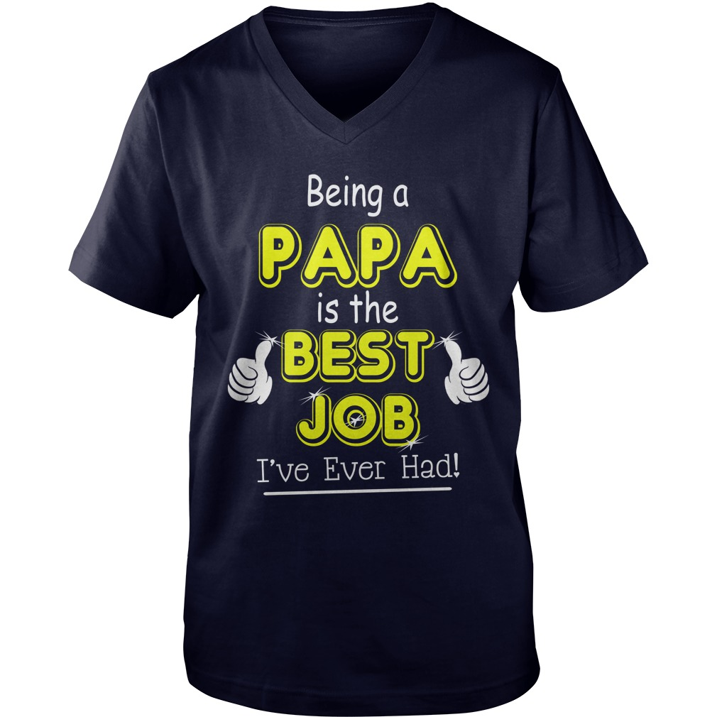 Being Papa Is The Best Job V Neck