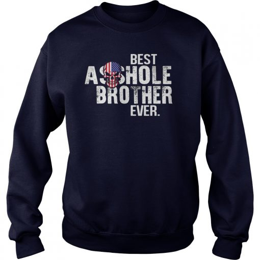 Best Asshole Brother Ever Sweater