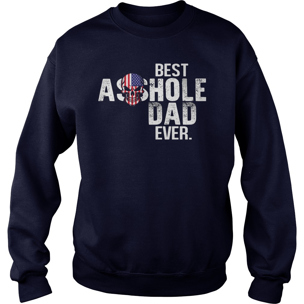 Best Asshole Dad Ever Sweater