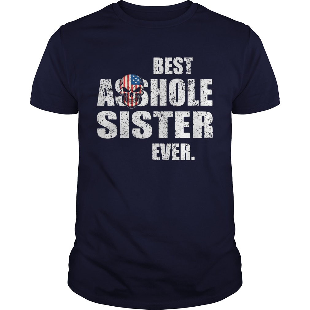 Best Asshole Sister Ever Guy Tee