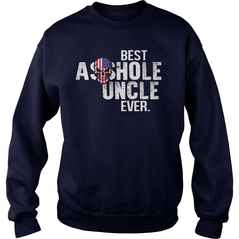 Best Asshole Uncle Ever Sweater